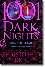 Christopher Rice: Kiss The Flame