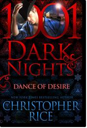 Christopher Rice: Dance of Desire