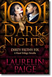 Laurelin Paige: Dirty Filthy Fix