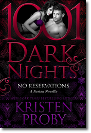 Kristen Proby: No Reservations