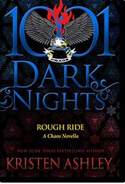 Kristen Ashley: Rough Ride