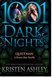Kristen Ashley: Quiet Man